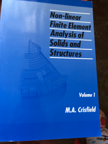 现货 Non-Linear Finite Element Analysis of Solids and Structures Essentials (Volume 1) 英文原版 固体与结构的非线性有限元分析-上册