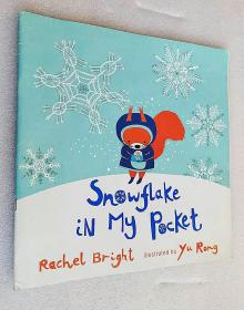 *Snowflake in My Pocket(平装12开原版外文书)