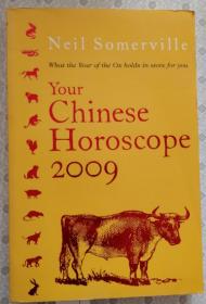 Your Chinese Horoscope 2009