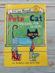 Too Cool for School (Pete the Cat: My First I Can Read!)
