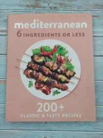 mediterranean 6 ingredients or less 200+classic & tasty recipes