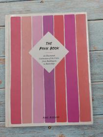 The Pink Book: An Illustrated Celebration of the Color, from Bubblegum to Battleships