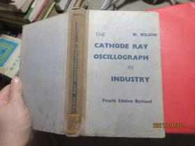 THE CATHODE RAY OSCILLOGRAPH IN INDUSTRY 精  5629