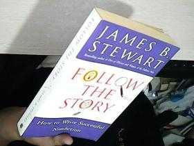 Follow the Story:How to Write Successful Nonfiction