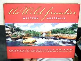 THE WILD FRONTIER-WESTERN AUSTRALIA 荒野边疆,澳大利亚西部
