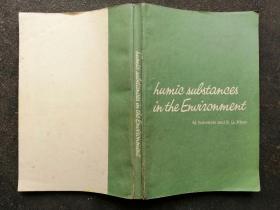 Humic substances in the environment   环境中的腐殖物质(英文版)