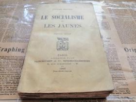 罕见晚清光绪1906年印制的早期社会主义理论研究著作《Le socialisme et les Jaunes》