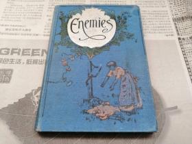 罕见晚清1909年英国绝版印制的玛丽安·伊莎贝尔·赫瑞尔百年珍稀古籍《ENEMIES》