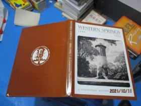 WESTERN SPRINGS1886-1986  精装  10-1号柜