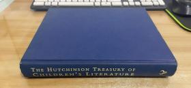 The Hutchinson Treasury of Children's Literature【无书衣】