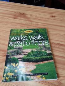 HOW TO BUILD: WALKS, WALLS & PATIO FLOORS   如何建造:人行道、墙壁和露台地板
