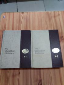 The World Book Dictionary ( A-K L-Z )两卷全 (精装厚册大16开,1974年版,书重约5kg)
