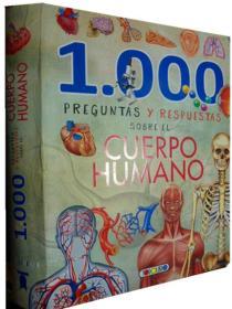 西班牙语原版   少儿百科   1000 Preguntas y Respuestas Sobre El Cuerop Humano    人体百科1000问答