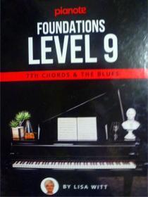 英文原版    Pianote: Foundations Level 9: 7TH Chords & The Blues   钢琴:基础 9