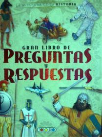 西班牙语原版            La Aventura De La Historia: Gran Libro De Preguntas Y Respuestas     问答大全