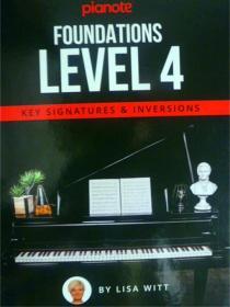 英文原版   Pianote: Foundations Level 4: Key Signatures & Inversions 钢琴:基础 4