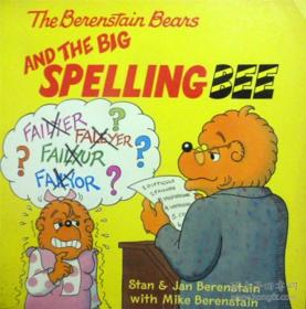 英文原版 少儿绘本 The Berenstain Bears and the Big Spelling Bee 贝贝熊和大拼字