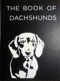 英文原版         The Book of Dachshunds          腊肠犬