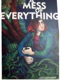 英文原版   卡通 漫画小说     A Mess of Everything     一切都一团糟