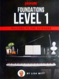 英文原版       Pianote: Foundations Level 1: Welcome To The Keyboard 钢琴:基础1