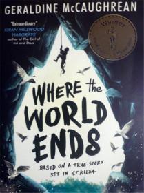 英文原版     2018年卡内基奖获奖小说       Where the World Ends      世界的尽头