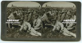 清末民国时期立体照片----1905年中国东北满洲日俄战争时期,驻旅顺的日军第九兵团第四旅在山野中原地待命,随时准备向俄军发起攻击