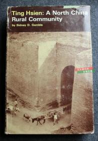英文原版 斯坦佛大学出版Ting Hsien:A North China Rural Community 河北定县:北方农村社会调查, 西德尼·戴维·甘博(Sidney David Gamble) 著