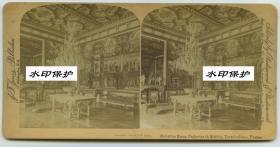 清末民国立体照片----清代同期法国最大的王宫之一枫丹白露宫内景,金碧辉煌