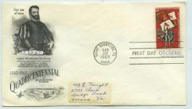 1965年,纪念1665年当时西班牙探险家Don Pedro Menendez de Aviles登陆佛罗里达州并将其命名为圣奥古斯丁市三百周年,纪念邮票首日封