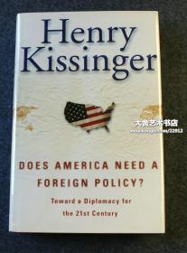 1973年诺贝尔和平奖获得者,美国国务卿基辛格博士著作并亲笔签名本《美国需要外交政策吗?》2001年英文版