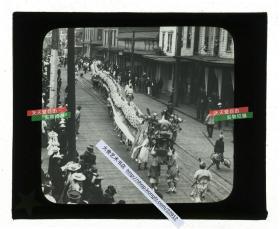 清代民国玻璃幻灯片-----清末民初美国唐人街华人华侨舞龙庆祝节日