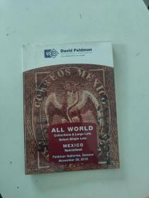【外文原版】ALL WORLD Collections & Large Lots Select Single Lots MEXICO Specialised Feldman Galleries,Geneva November 20,2010