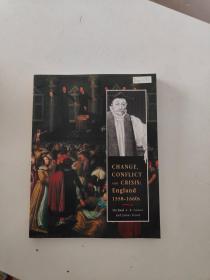 【外文原版】 CHANGE,CONFLICT AND CRISIS: England 1558-1660s