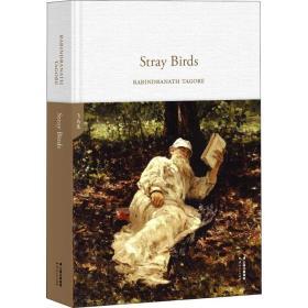 飞鸟集StrayBirds(全英文原版,精装珍藏本)