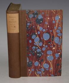 1926 年George Moore - Heloise and Abelard 乔治·莫尔名著 《旧爱洛伊丝》(《爱洛伊丝和阿贝拉》)  珍贵早期版本 大开本 配补插图
