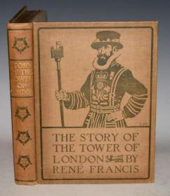 1915年The Story of the Tower of London  《伦敦塔故事》 LOUIS WEIRTER 20张蚀刻版画 亚麻彩绘精装 超大开本