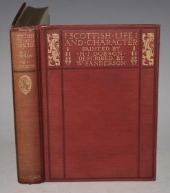 1904年Scottish Life and Character 水彩画大师Dobson《苏格兰人风俗图鉴》珍贵图册  20张绝美彩色插图 品绝佳
