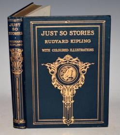 1913年Rudyard Kipling_ Just So Stories 吉卜林童话名著《寻常故事集》Joseph Gleeson著名彩绘本 超大开本满堂烫金精装 品相上佳