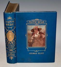 1905年George Eliot - Adam Bede 乔治•艾略特爱情名著《亚当•贝德》著名高登•布朗彩色绘本初版本 超大开本 品相绝佳