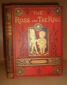 【特价】1883年- THACKERAY-  The Rose and The Ring 萨克雷童话名著《玫瑰与指环》满金装饰 全插图本 大量精美插图 金碧辉煌 品相绝佳