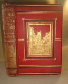 【特价】1879年Ancient Streets And Homesteads of England 尹默尔《英伦古街景物志》 珍贵初版本 150桢精美雕版版画