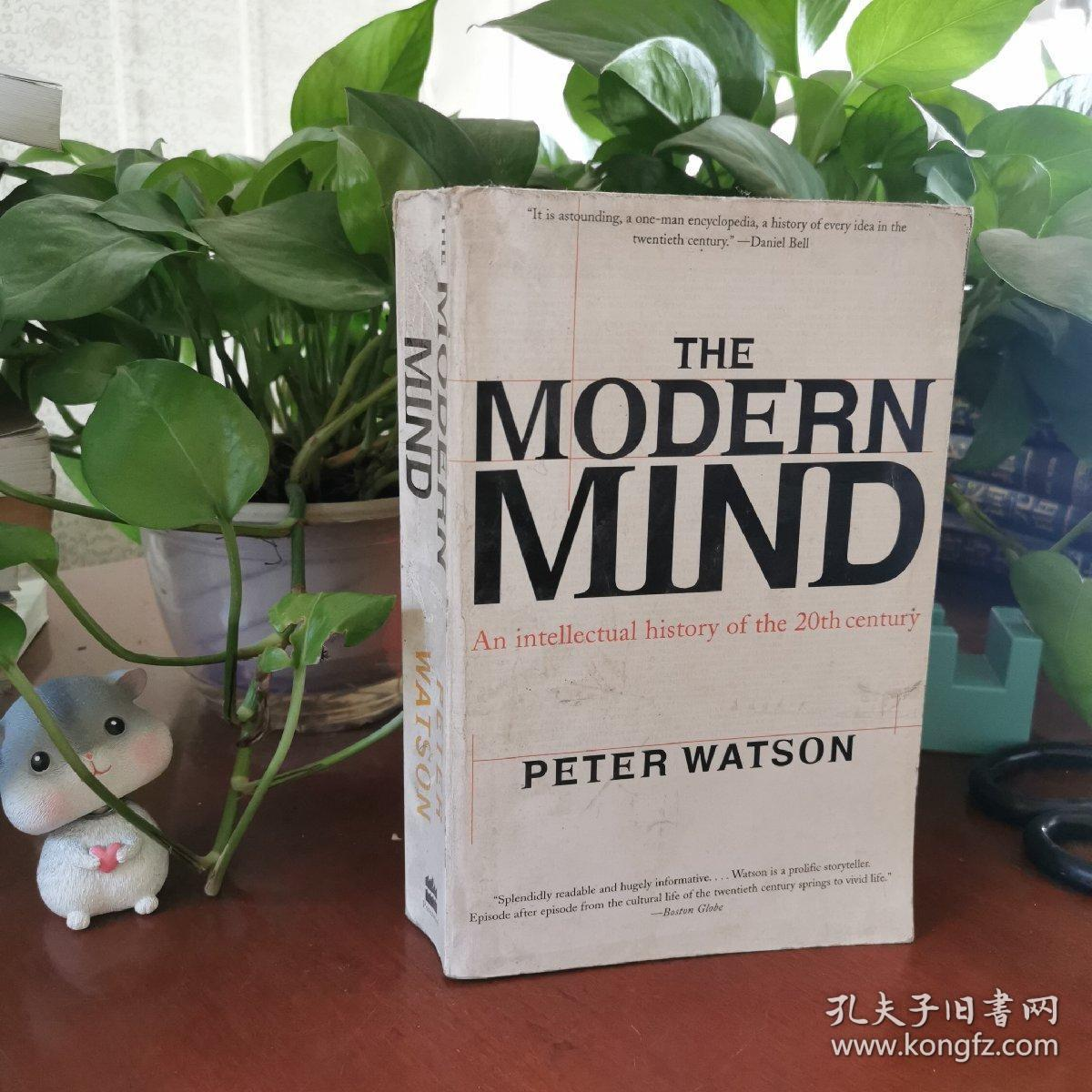 The Modern Mind:An Intellectual History of the 20th Century 9780060084387