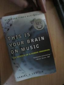 This Is Your Brain on Music: The Science of a Human Obsession (正版现货)
