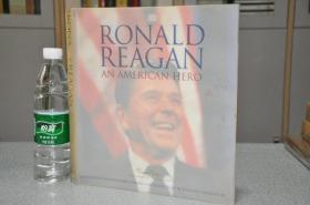 2001年,英文原版,大开本精装带书衣,DK出版社初版本,美国总统里根纪念画册,Ronald Reagan,an American hero
