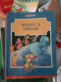 英文原版weave a dream  编织梦想,彩色版G