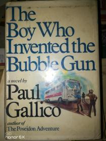 英文原版the boy who invented the bubble gun  发明泡泡枪的男孩