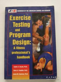 Exercise Testing and Program Design: A Fitness Professionals Handbook