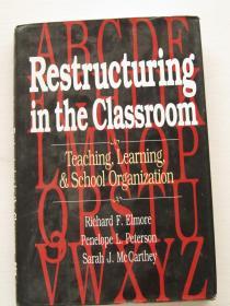 现货稀缺本Restructuring in the Classroom: Teaching, Learning, and School Organization