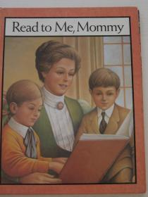 Read to Me ,Mommy