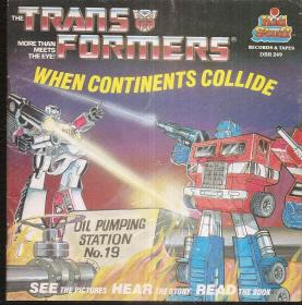 Kid stuff THE TRANS FORMERS WHEN CONTINENTS COLLIDE